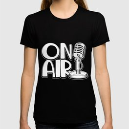 Microphone Podcast Blog On Air Radio Commentator T-shirt