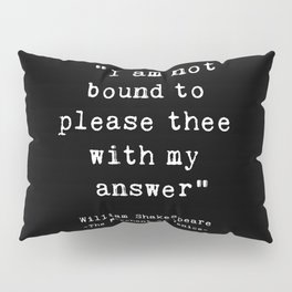 Shakespeare quote philosophy typography black white Pillow Sham