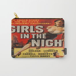 Vintage poster - Girls in the Night Carry-All Pouch