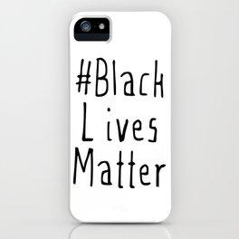 #Black Lives Matter iPhone Case
