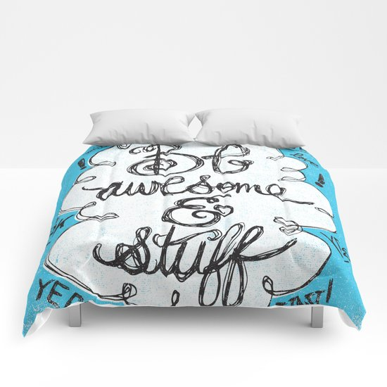 BE AWESOME & STUFF Comforters