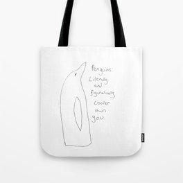 Penguins: Cooler Than You Tote Bag