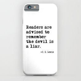 The devil is a liar iPhone Case