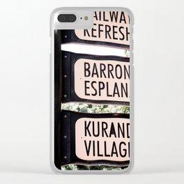 Kuranda Village Signs Clear iPhone Case