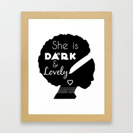 Dark and Lovely With Scripture Framed Art Print