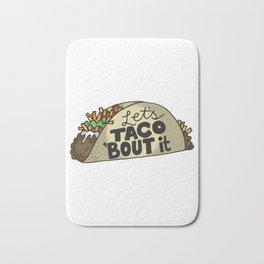 Lets Taco Bout It Bath Mat