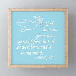 No Spirit of Fear Framed Mini Art Print