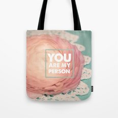 You Are My Person Tote Bag