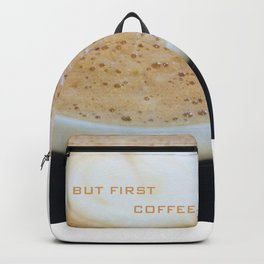 But first coffee Backpack