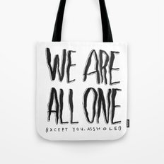 WE ARE ALL ONE 2 Tote Bag