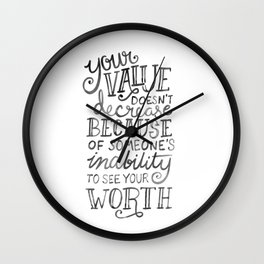Your Value Quote - Hand Lettering Black Ink Wall Clock