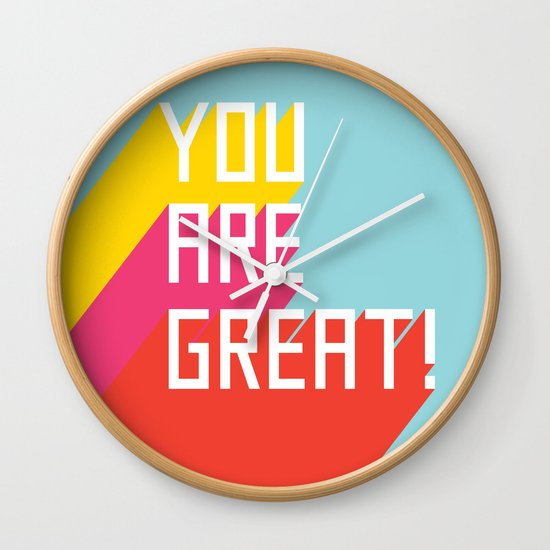 You Are Great! Wall Clock