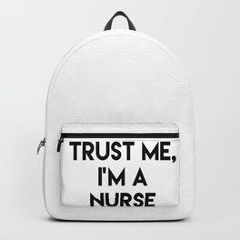 Trust me I'm a nurse Backpack