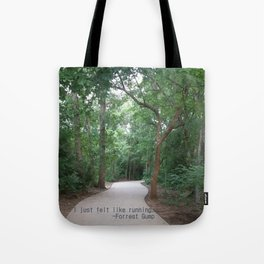 I just felt like running. Tote Bag