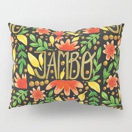 Jambo Everyone - Africa Swahili Quote Pillow Sham