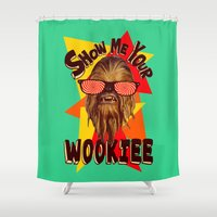 chewbacca Shower Curtains featuring Show Me Your Wookiee!  |  Chewbacca  by Silvio Ledbetter