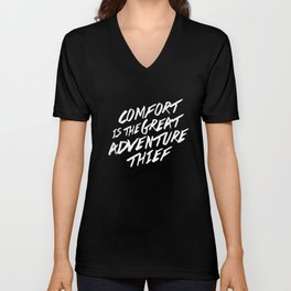 Comfort is the Great Adventure Thief Unisex V-Neck