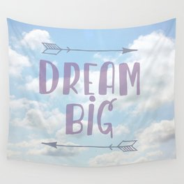 Dream Big Wall Tapestry