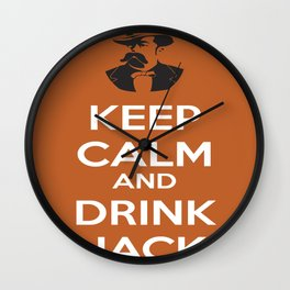 Keep Calm and Drink Jack Wall Clock