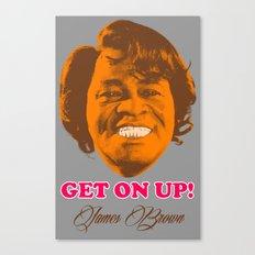 GET ON UP! James Brown sex machine t-shirt Canvas Print