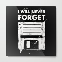 Never forget disc Metal Print
