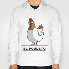 El Pouleto Hoody