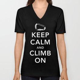 Keep Calm and Climb On! Unisex V-Neck