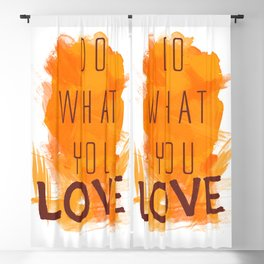 Do what you love Blackout Curtain