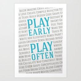 Play Early, Play Often Art Print
