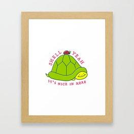 Shell Yeah | Gotta Embrace Your Shell Framed Art Print