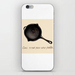 Ceci n'est pas una poele iPhone Skin