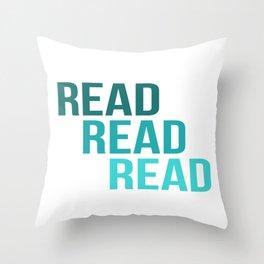 Read Read Read Throw Pillow