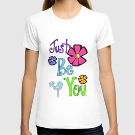 Just Be You Encouraging Words T-shirt