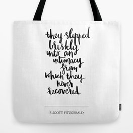 they slipped Tote Bag