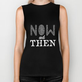 Now and then Biker Tank