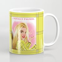 clueless Mugs featuring I Totally Paused - CLUELESS by Dylan Bonner