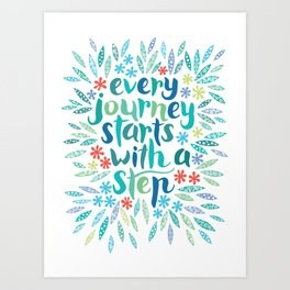 Every journey starts with a step BLUE Art Print