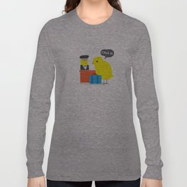 Chick in! Long Sleeve T-shirt