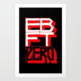 EBFTZERO2 Art Print