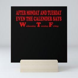 Wednesday WTF T-shirt Mini Art Print