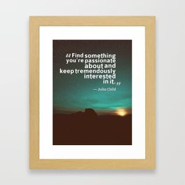 Ispirational Sports Quotes — Julia Child Framed Art Print