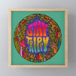 Stay Trippy Framed Mini Art Print