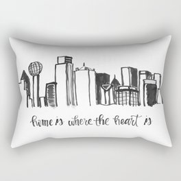 Home is Where the Heart is- Dallas Rectangular Pillow