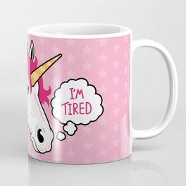 I'm a Tired Unicorn Coffee Mug
