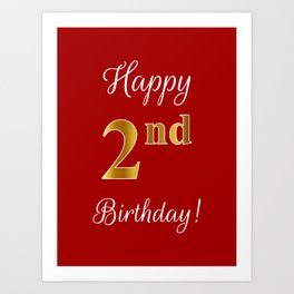 "Elegant ""Happy 2nd Birthday!"" With Faux/Imitation Gold-Inspired Color Pattern Number (on Red) Art Print"