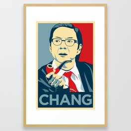 Chang We Can Believe In (Community) Framed Art Print