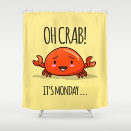 Crabby Day! Shower Curtain