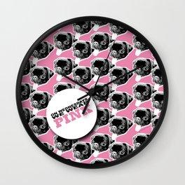PUG SUKI - WE WEAR PINK PATTERN Wall Clock