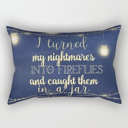 Nightmares Into Fireflies Rectangular Pillow