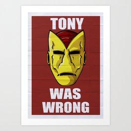Tony Was Wrong Art Print